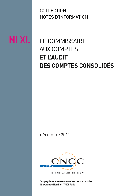 NI XI - Le commissaire aux comptes et l'audit des comptes consolids