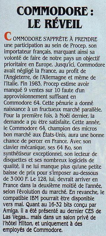 Commodore : le réveil, SVM n° 15 (mars 1985), p. 14 : après avoir négligé le marché français au profit de l'Allemagne et de la Grande Bretagne, Commodore met les bouchées double en France
