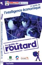 Le guide du routard de l'intelligence économique