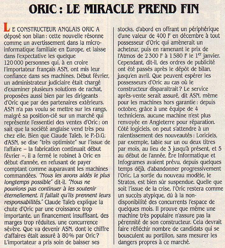 ORIC : le miracle prend fin, SVM n° 15 (mars 1985), p. 11 : malgré le succès commercial de l'Atmos notamment en France, le constructeur britannique Oric dépose le bilan en 1985