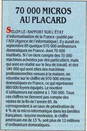 En 1985, il y aurait en France 70 000 ordinateurs inutilisés (Science & Vie Micro n° 26, mars 1986, page 20)