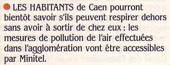 Les habitants de Caen pourront bientôt consulter les mesures de pollution de l'air sur leur minitel, Science & Vie Micro n° 9 (septembre 1984), p. 16