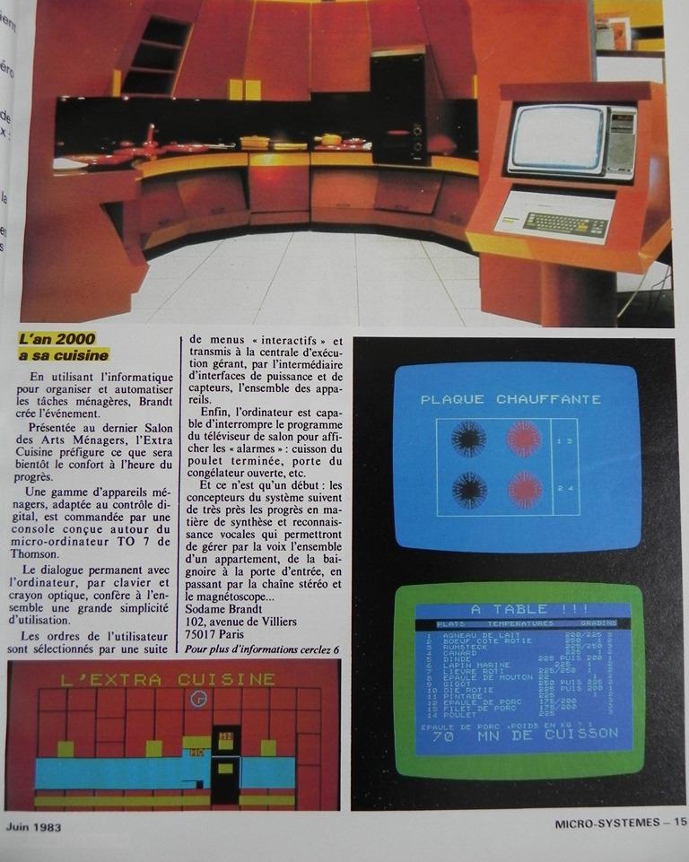 L'an 2000 a sa cuisine : Brandt présente son Extra Cuisine, pilotée par un TO7 de THOMSON, au salon des Arts Ménagers, Micro-Systèmes n° 32 (juin 1983), p. 15 (cliquer pour agrandir)