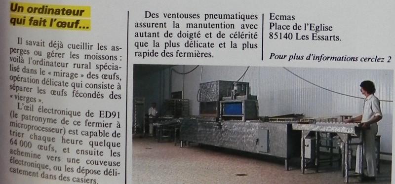Un ordinateur qui fait l'oeuf... : le mirage des oeufs grâce à un oeil électronique permettant de trier 64 000 oeufs par heure et mis au point par la société ECMAS (Les Essarts), Micro-Systèmes n° 36 (novembre 1983), p. 27