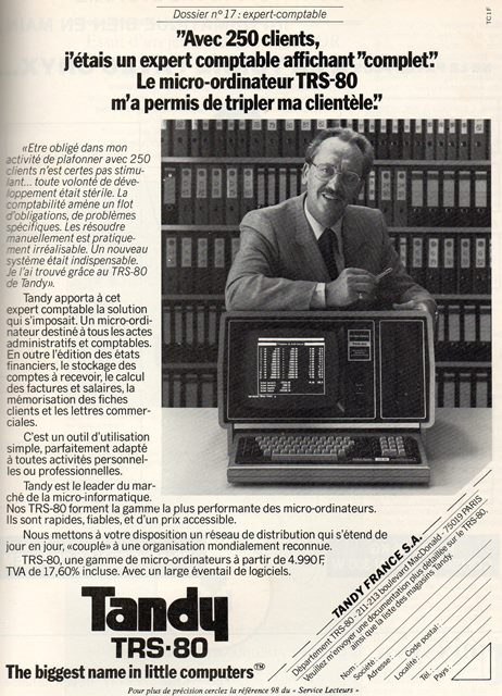 Publicité pour le micro-ordinateur TANDY TRS 80 (1982) : « avec 250 clients, j'étais un expert-comptable affichant « complet ». Le micro-ordinateur TRS-80 m'a permis de tripler ma clientèle ».