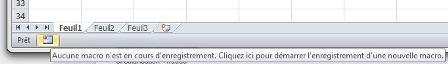 Le bouton dans la zone orangée (en bas à gauche de la fenêtre Excel) permet de démarrer l'enregistrement d'une nouvelle macro