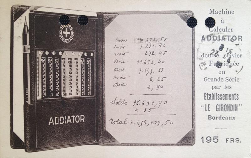 """Machine à calculer ADDIATOR à double clavier fabriquée par les Etablissements """"Le Girondin"""" à Bordeaux"""