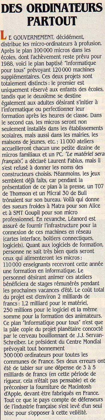 Des ordinateurs partout, SVM n° 15 (mars 1985), p. 13 : le plan IPT prévoit 120 000 ordinateurs de plus dans les écoles. Le gouvernement Fabius a choisi les matériel de firmes françaises (THOMSON et BULL).
