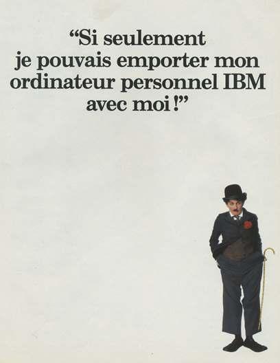 """Publicité pour l'IBM 5155 (1984) : """"Si seulement je pouvais emporter mon ordinateur personnel IBM avec moi !"""""""