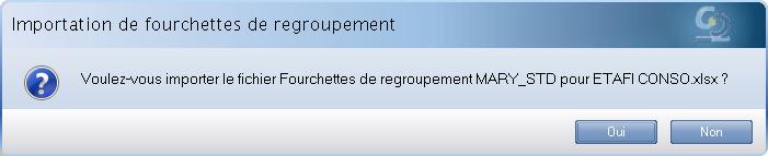 ETAFI CONSO - Fourchettes de regroupement - Confirmation importation