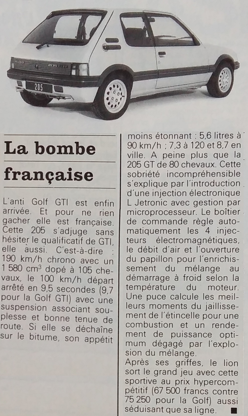Peugeot 205, la bombe bombe française (Micro 7 n° 15, avril 1984, p. 18) : injection électronique L Jetronic avec gestion par microprocesseur