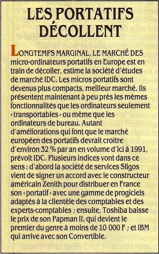 Le marché des micro-ordinateurs portatifs en Europe est en train de décoller. Ils présentent maintenant à peu près les mêmes fonctionnalités que les transportables (SV&M n° 34, décembre 1986)