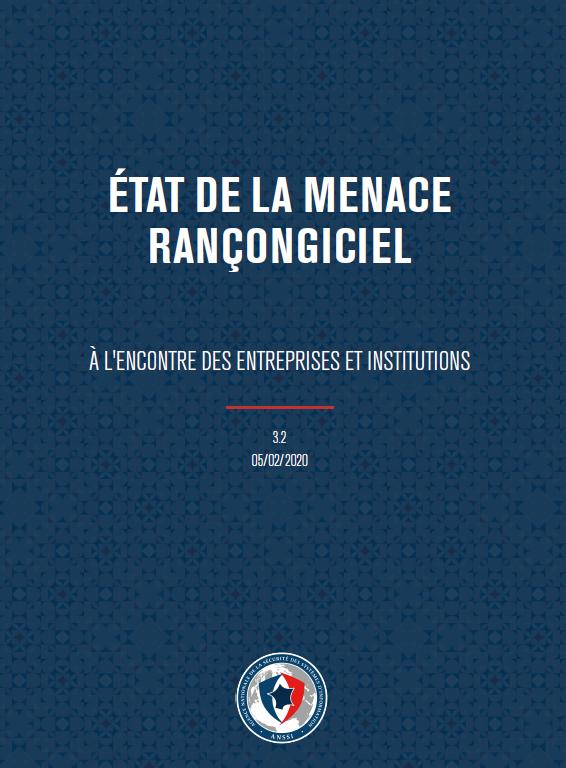 Etat de la menace rançongiciel (ANSSI)