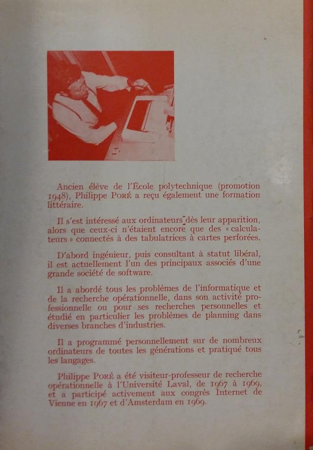 4ème de couverture du livre Planning moderne et emploi de l'ordinateur (Dunod, 1970) de Philippe PORE : l'auteur a participé aux congrès Internet de Vienne en 1967 et d'Amsterdam en 1969.