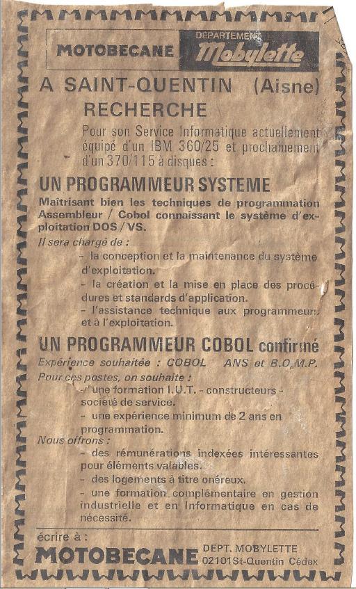 MOTOBECANE (SAINT-QUENTIN) recherche un programmeur système et un programmeur COBOL pour travailler sur un IBM 360/25