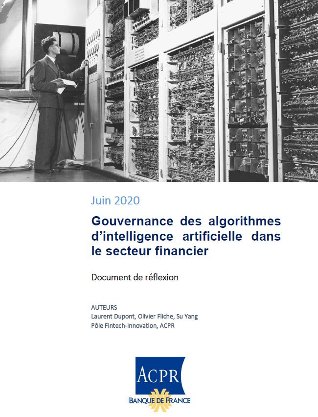 Gouvernance des algorithmes d'intelligence artificielle dans le secteur financier (ACPR)